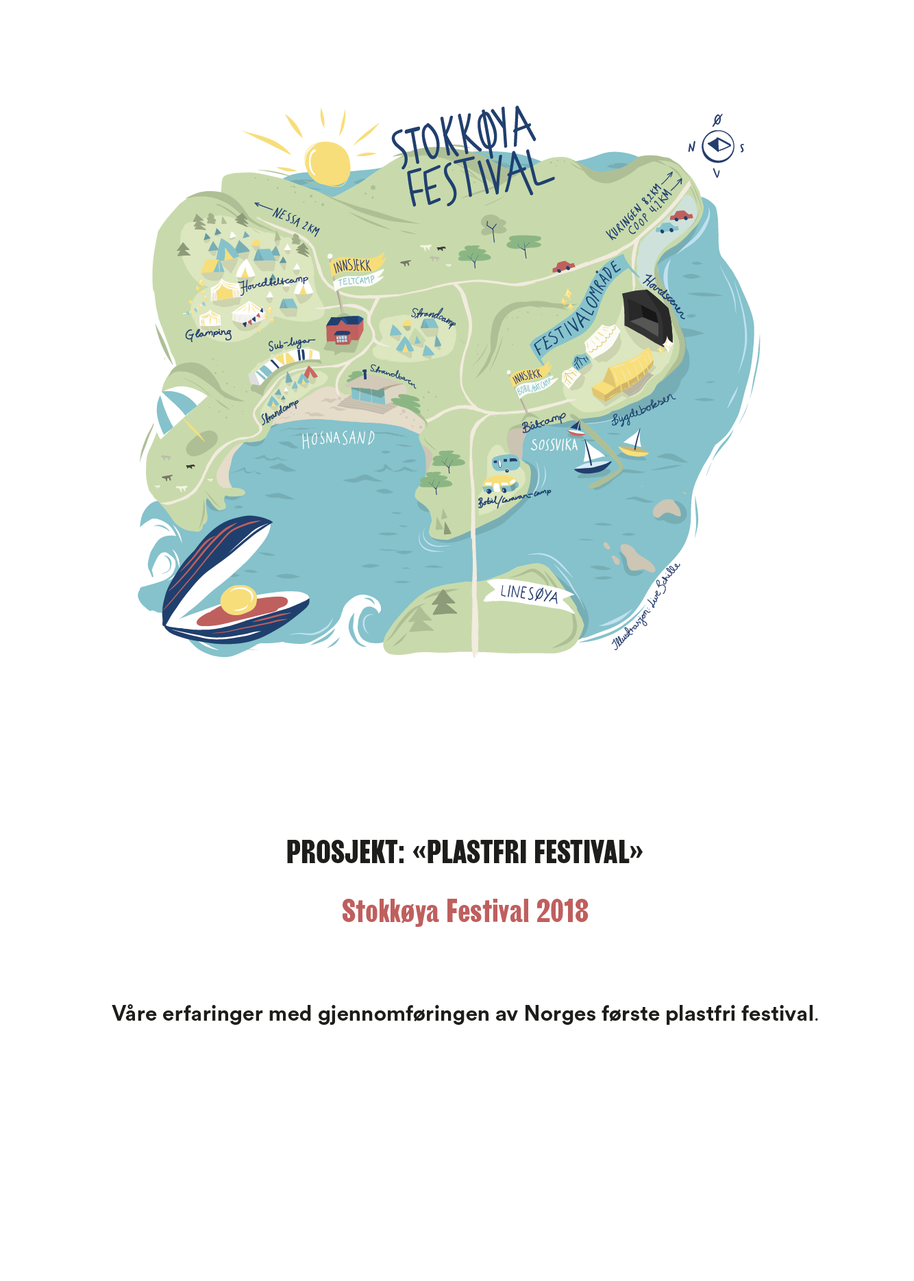 Plastfri festival - er det mulig? Stokkøyafestivalen